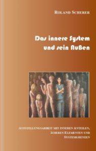 Das Innere System und sein Außen